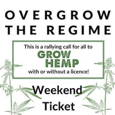 Overgrow The Regime - Weekend Ticket Hempen Event